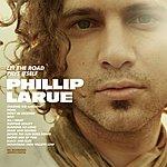 Phillip LaRue Let The Road Pave Itself