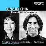 Kent Nagano Unsuk Chin: Rocaná/Violin Concerto