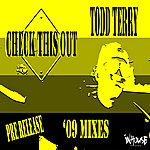 Todd Terry Check This Out - 2009 Mixes