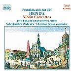 Josef Suk Benda, F. / Benda, J. J.: Violin Concertos In G Major, D Major And D Minor
