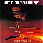 Eric Dolphy Out There (Rudy Van Gelder Remaster)