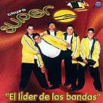 Grupo Super T El Lider De Las Bandas