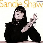 Sandie Shaw Hello Angel (2004 Digital Remaster)