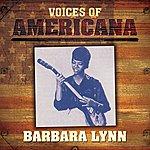Barbara Lynn Voices Of Americana: Barbara Lynn