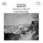 Laurent Martin Alkan: Esquisses, Op. 63