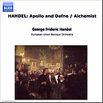 Roy Goodman Handel: Apollo And Dafne / Alchemist