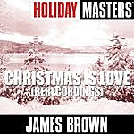 James Brown Holiday Masters: Christmas Is Love (Rerecordings)