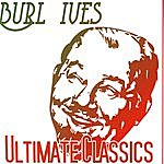 Burl Ives Ultimate Classics