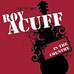 Roy Acuff In The Country