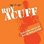 Roy Acuff Roy Acuff Sings The Songs Of Hank Williams