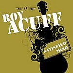 Roy Acuff Satisfied Mind