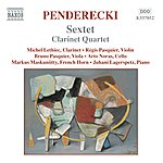Arto Noras Penderecki: Sextet / Clarinet Quartet / Cello Divertimento