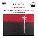 Edward Higginbottom Bach, J.S.: St. John Passion