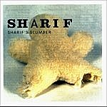 Sharif Sharif's Slumber