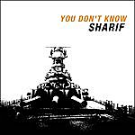 Sharif You Don't Know/Strung Out