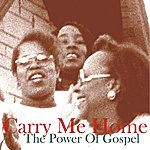Cover Art: Carry Me Home: The Power Of Gospel