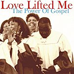 Cover Art: Love Lifted Me: The Power Of Gospel