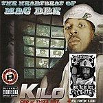 Kilo The Heartbeat Of Mac Dre (Parental Advisory)