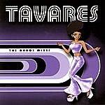 Tavares The Dance Mixes