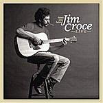 Jim Croce Have You Heard - Jim Croce Live
