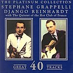 Stéphane Grappelli The Platinum Collection: Stephane Grapelli & Django Reinhardt With The Quintet Of The Hot Club Of France