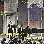 Emil Gilels Beethoven: Sonatas For Violin And Piano - Live, March 29, 1964, Leningrad