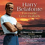 Harry Belafonte Favourite Love Ballads - 16 Original Recordings