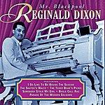 Reginald Dixon Mr Blackpool