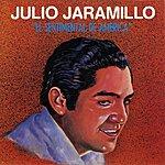 Julio Jaramillo El Sentimental De America