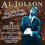 Al Jolson Let Me Sing And I'm Happy