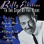 Billy Eckstine In The Still Of The Night