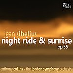 Anthony Collins Sibelius: Night Ride & Sunrise, Op.55