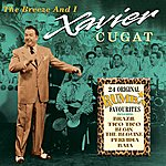 Xavier Cugat The Breeze And I