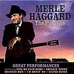 Merle Haggard The Fugitive