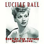 Lucille Ball The Best Of The Radio Shows