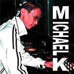 Michael K. I'm Your DJ