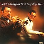 Ralph Sutton Ralph Sutton Quartet Featuring Ruby Braff Vol. 3