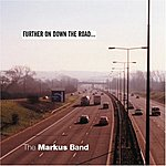 Markus Further On Down The Road...