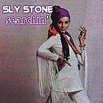 Sly Stone Searchin'