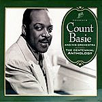 Count Basie & His Orchestra The Centennial Anthology