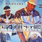 P-Square Last Nite : Reloaded