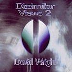 David Wright Dissimilar Views 2
