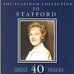 Jo Stafford The Platinum Collection - Jo Stafford