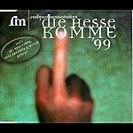 Rodgau Monotones Die Hesse Komme 99 (7-Track Maxi-Single)