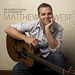 Matthew West The Writer's Room: An Acoustic EP