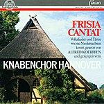 Knabenchor Hannover Frisia Cantat - Volkslieder und Tänze