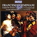 Carlo Chiarappa Geminiani: Concerti Grossi