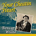 Boxcar Willie Your Cheatin Heart