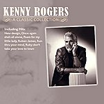 Kenny Rogers A Classic Collection