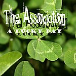 The Association A Lucky Day